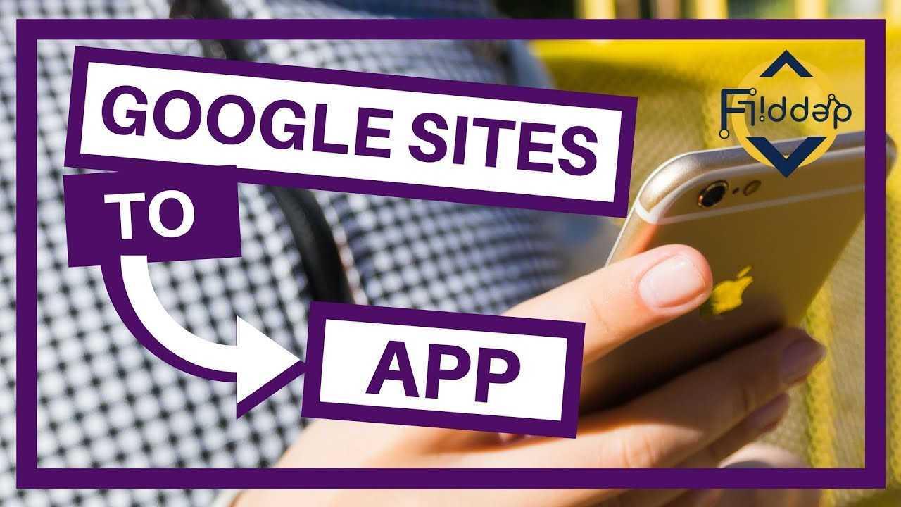 How to turn your NEW Google Sites into a Mobile App image