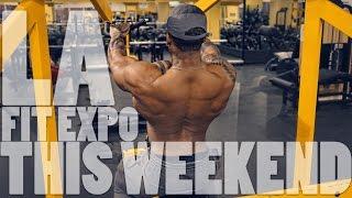 Build Up A Wide Load | Pre LA Fit Expo Training