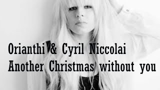 Another Christmas Without You | Cyril Niccolai & Orianthi
