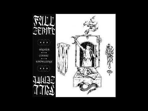 FULL ZENITH - Higher Cosmic Knowledge [FULL ALBUM] 2019 Mp3