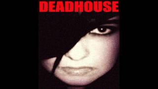 Dead CAT Bounce And A Girl & A Gun - Deadhouse