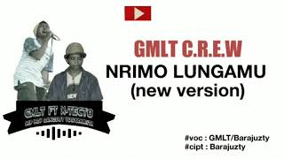 Nrimo lungamu (new version) GMLT c.r.e.w