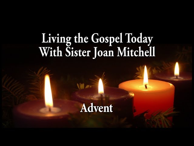 Living the Gospel Today - Advent