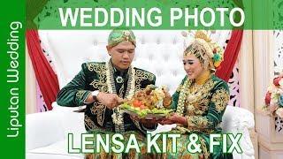 PHOTO WEDDING MENGGUNAKAN LENSA KIT 18-105mm dan Fix 50mm F 1.8 VLOG # 36