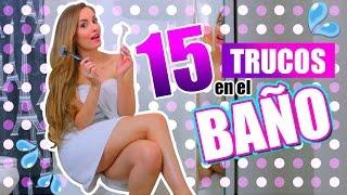15 COSAS QUE HACES MAL EN EL BAÑO Y NO SABÍAS! + TRUCOS Y SOLUCIONES!