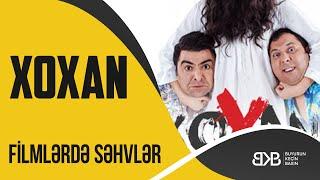 Stop Kadr #6 Xoxan Filminde Sehvler , Mistakes , Fails