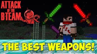 The Best Weapons! [Non Tinkers Construct] - Attack of The B Team