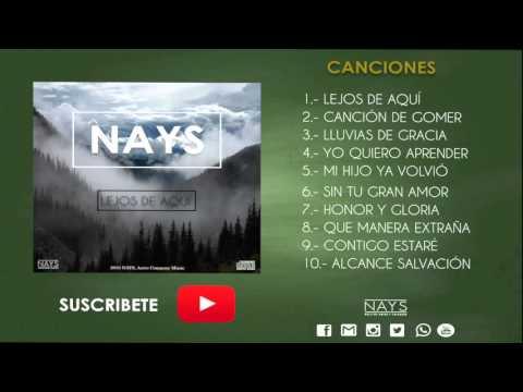 NAYS - Lejos De Aquí - Álbum Completo - [Audio Oficial]