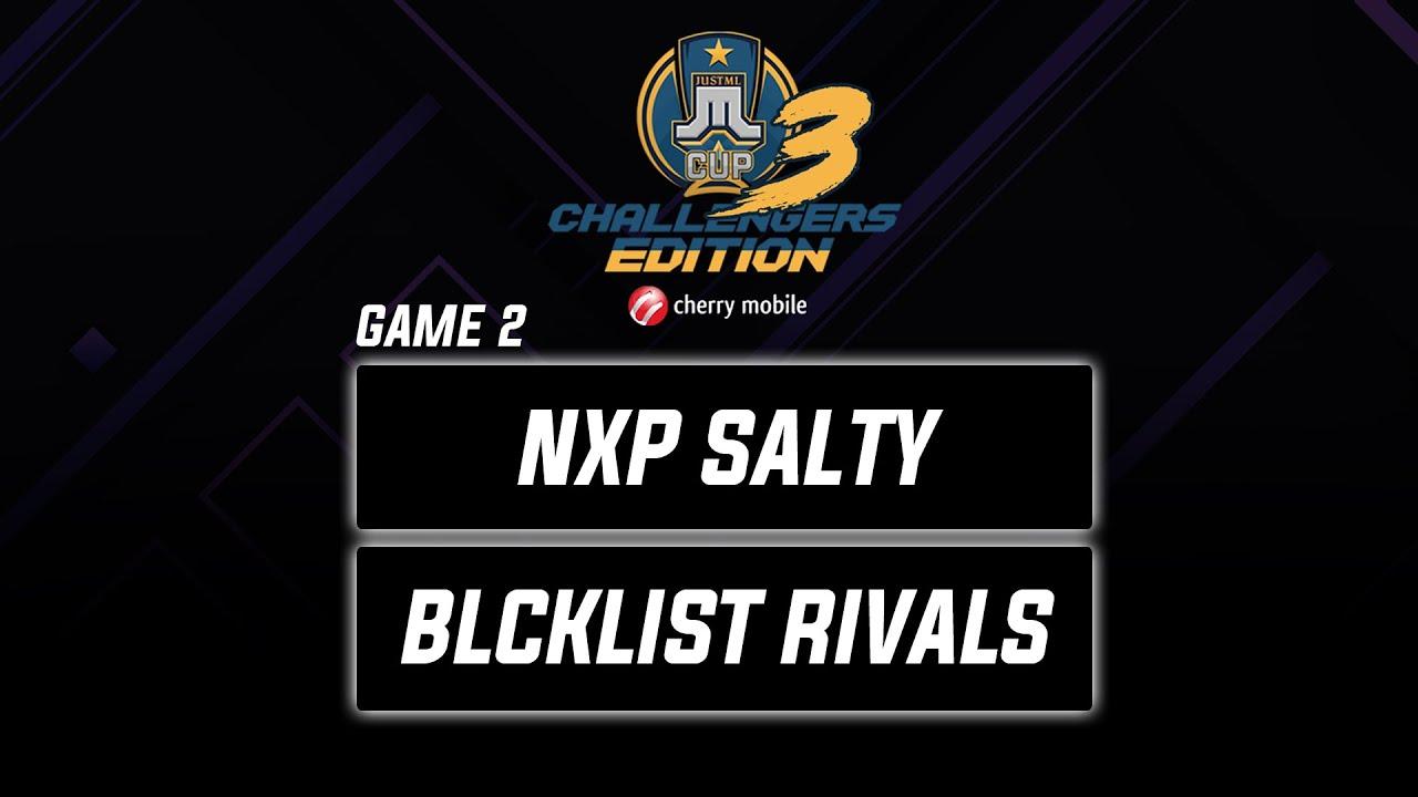 NXP Predator Salty vs Blcklst Rivals Game 2 Just ML Challengers Edition 3 (BO3)   Mobile Legends