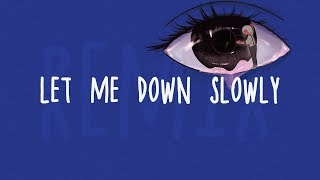 Alec Benjamin Let Me Down Slowly (Eastern Odyssey Remix) Lyrics