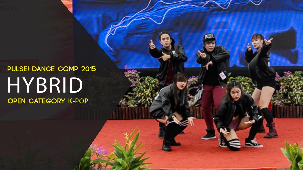 Hybrid | Pulse! Street Dance Competition 2015 | Open Cat K ...