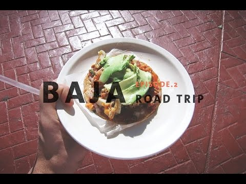 Crossing the Mexican border | Baja Road Trip - Episode 2