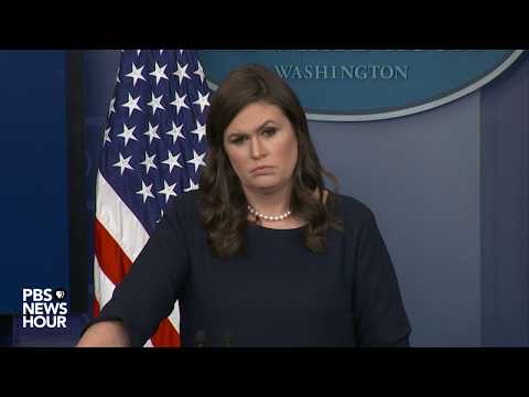 White House news briefing with Sarah Huckabee Sanders
