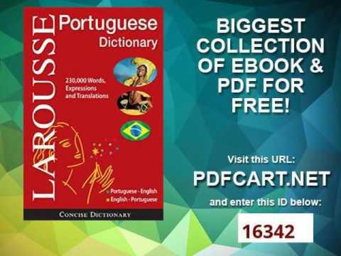 Larousse Concise Portuguese English English Portuguese Dictionary Portuguese and English Edition
