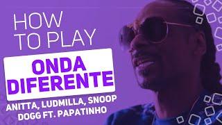 Baixar Anitta, Ludmilla, Snoop Dogg ft. Papatinho - Onda Diferente   SUPER PADS KIT ONDA