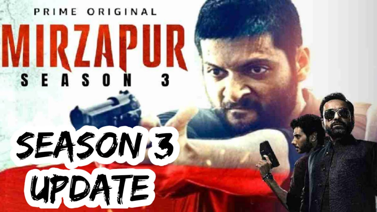Download Mirzapur Season 3 Update   Mirzapur Season 3 Release Update   Mirzapur Season 3   Amazon Prime  