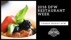 Foodie Friday DFW: 2018 DFW Restaurant Week