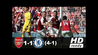 Arsenal vs Chelsea 1-1 4-1   All Goals & Extended Highlights Penalty Shootout 06 08 2017 HD