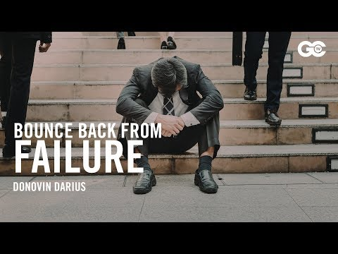 How To Bounce Back from Every Failure by Donovin Darius