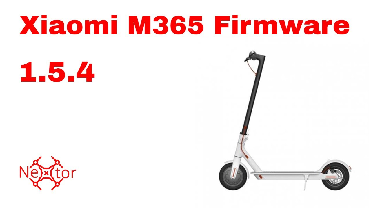 🛴 Xiaomi M365 electric scooter 🛴 firmware version 1 5 4  What are the  changes?