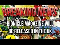 BREAKING NEWS: BIONICLE Magazine will be Released in the UK