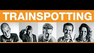 Trainspotting Trailer King's Head Theatre (2015)