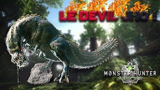 LE DEVILJHO ! - MONSTER HUNTER WORLD