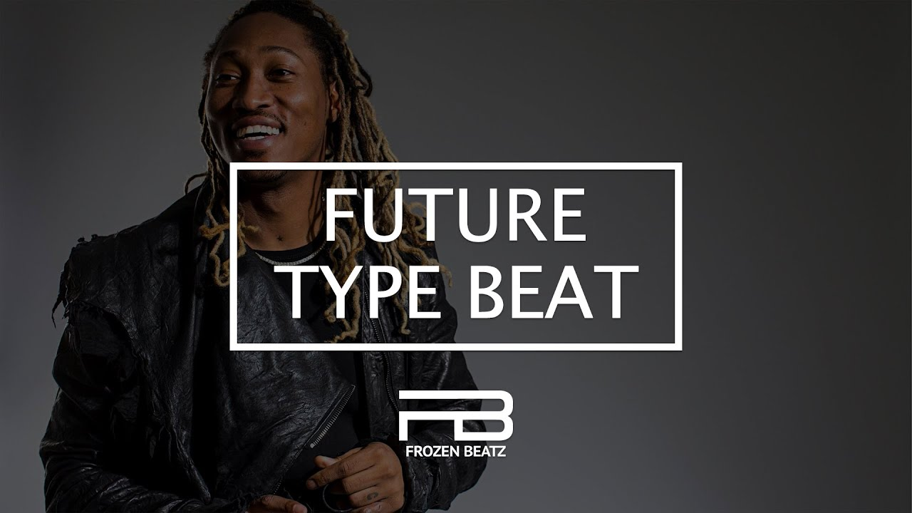 Future Type Beat - Can't Touch Me | Prod. by Frozen Beatz ...