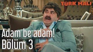 Gambar cover Türk Malı 3. Bölüm - Adam Be Adam!