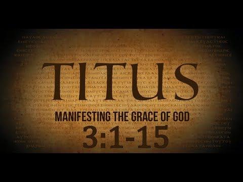Titus 3 Bible Study - Calvary Chapel Deerfield Beach