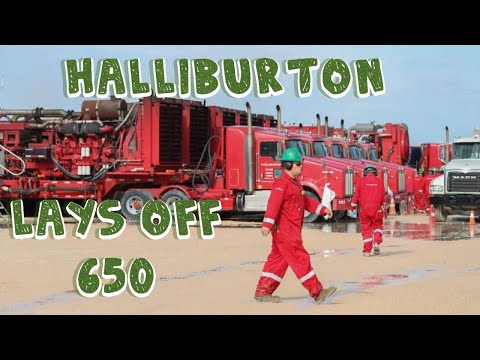 Halliburton Lays Off 650 Oil Field Employees In Four Western States