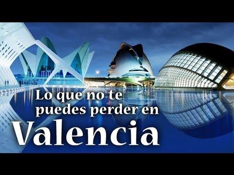 Lo que no te puedes perder en Valencia - Guías