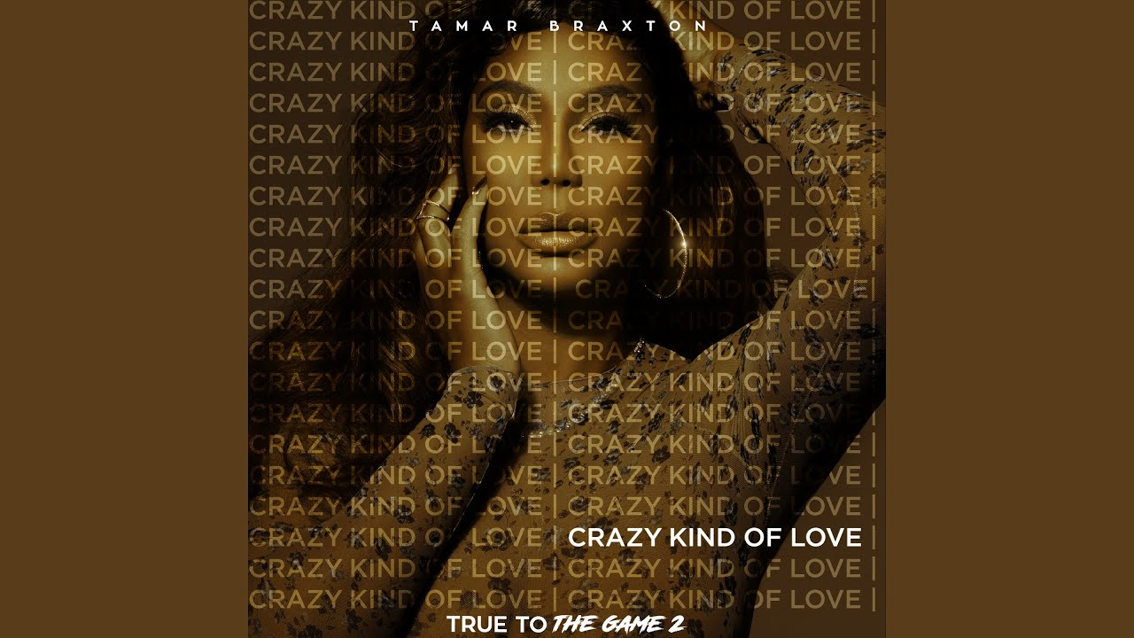 """Download Crazy Kind of Love (From """"True to the Game 2"""")"""