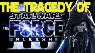 The Tragedy of the Force Unleashed