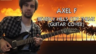 Axel F (Beverly Hills Cop Theme) - Guitar Cover