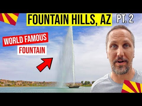 Fountain Hills, AZ: Fountain Park & Tour | Moving / Living In Phoenix, Arizona Suburbs (Pt. 2)