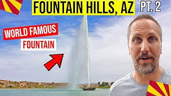Fountain Hills, AZ: Fountain Park & Tour | Moving / Living In Phoenix, Arizona Suburbs (Pt. 2)