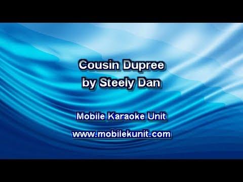 Steely Dan - Cousin Dupree [Karaoke]