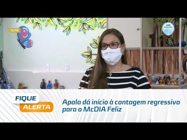 Apala dá início à contagem regressiva para o McDIA Feliz