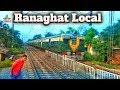 Ranaghat local || Ranaghat to Sealdah|| Indian Railway