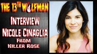 SIT DOWN: Killer Rose Edition Nicole Cinaglia