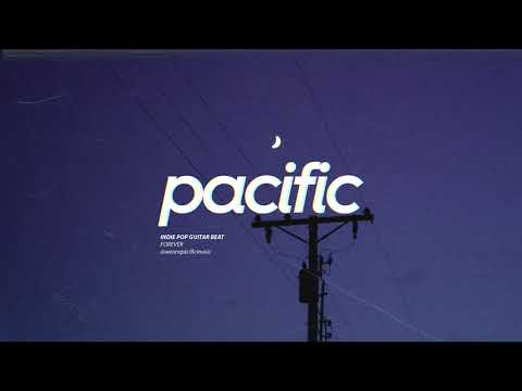 """Indie Pop Guitar Beat - """"Forever"""" (Prod. Pacific)"""