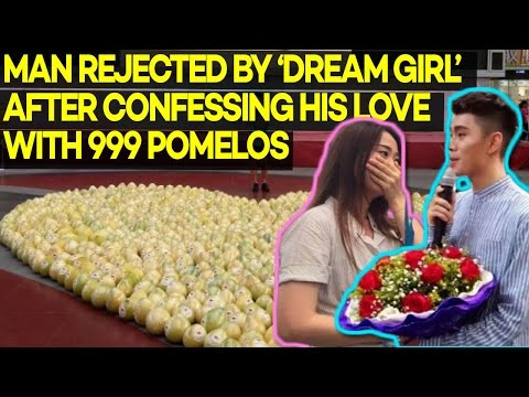 Man Rejected by 'Dream Girl' After Confessing His Love with 999 Pomelos