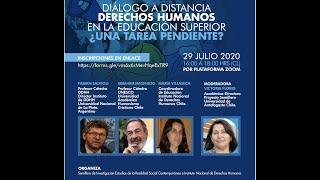 Diálogo a Distancia: Derechos Humanos en la Educación Superior ¿una tarea pendiente?