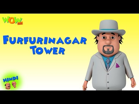 Furfurinagar Tower- Motu Patlu in Hindi - 3D Animation Cartoon -As on Nickelodeon