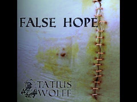 Tatius Wolff - False Hope (lyric)