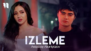 Arepbay Allaniyazov - Izleme (Official Music Video)