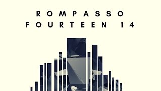 Rompasso - Fourteen 14 (Original Mix) mp3