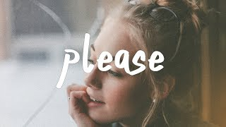 Jeremy Zucker, Chelsea Cutler - Please (Lyric Video)