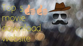 Top 5 website for tamil and hollywood movies download